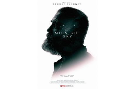 The Midnight Sky'ın Resmi Fragmanını ve Afişini Paylaştı