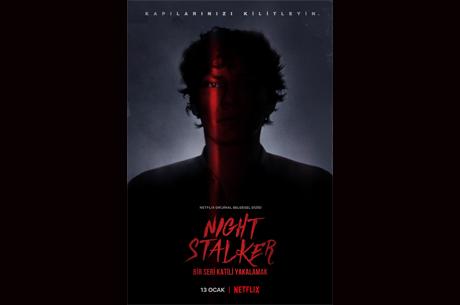 Night Stalker: Bir Seri Katili Yakalamak`ın Resmi Fragmanı ve Afişini Paylaştı