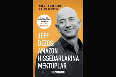 Amazon'un Kurucusu Jeff Bezos'tan Efsanevi Bir Şirket Olmak İçin 14 Temel Prensip!