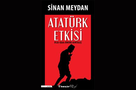 Sinan Meydan Atatürk Etkisi'ni Anlatıyor