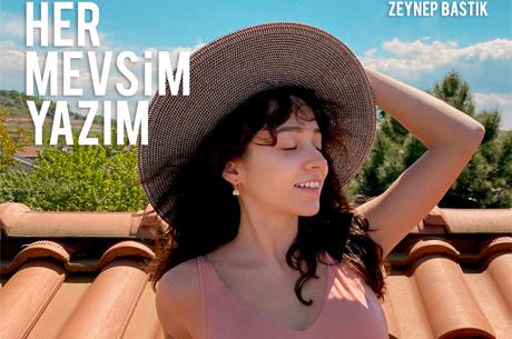 Zeynep Bastık Yeni Şarkısı ile Yazı Erken Getirdi!